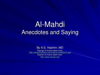 Al-Mahdi Anecdotes and Saying