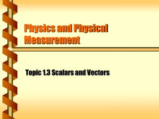 Physics and Physical Measurement