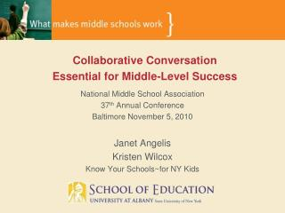 National Middle School Association 37 th  Annual Conference Baltimore November 5, 2010