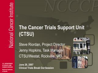 The Cancer Trials Support Unit (CTSU)