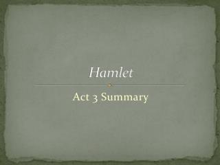 literary techniques in hamlet act 1
