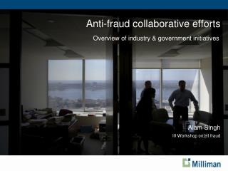 Anti-fraud collaborative efforts