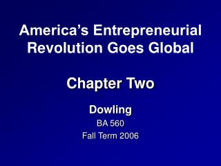 America's Entrepreneurial Revolution Goes Global Chapter Two