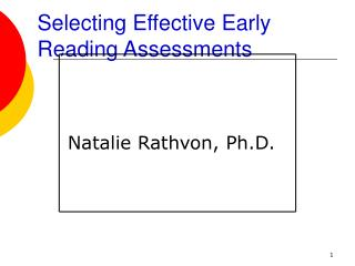 Selecting Effective Early Reading Assessments