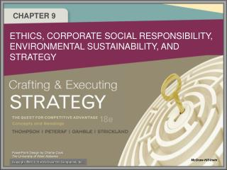 ETHICS, CORPORATE SOCIAL RESPONSIBILITY, ENVIRONMENTAL SUSTAINABILITY, AND STRATEGY