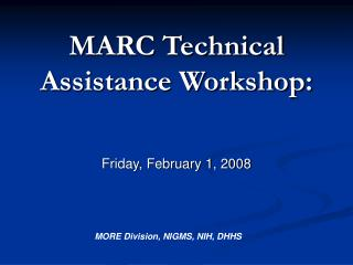 MARC Technical Assistance Workshop: