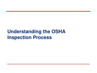 Understanding the OSHA Inspection Process
