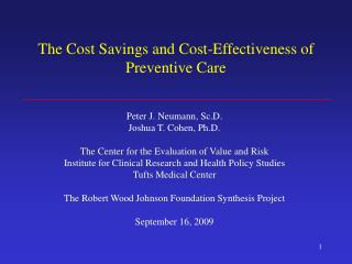 The Cost Savings and Cost-Effectiveness of Preventive Care