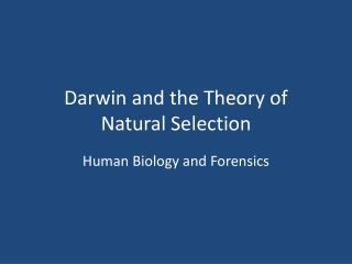 Darwin and the Theory of Natural Selection