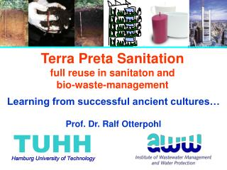 Terra Preta Sanitation full reuse in sanitaton and bio-waste-management