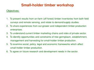 Small-holder timber workshop