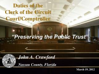 Duties of the  Clerk of the Circuit Court/Comptroller