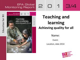 Teaching and learning Achieving quality for all