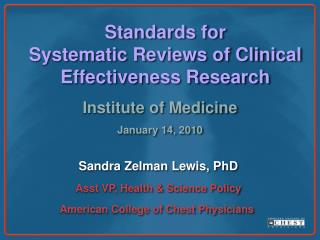 Standards for  Systematic Reviews of Clinical Effectiveness Research