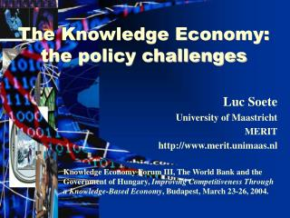 The Knowledge Economy: the policy challenges
