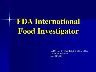 FDA International Food Investigator