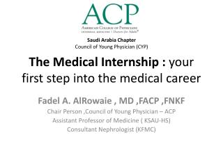 The Medical Internship :  your first step into the medical career