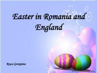 Easter in Romania and England