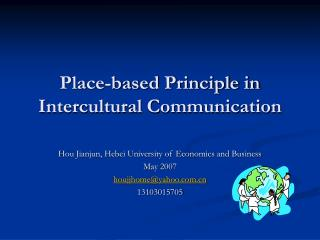 Place-based Principle in Intercultural Communication