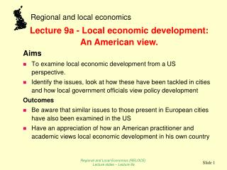 Aims To examine local economic development from a US perspective.