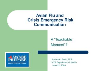 Avian Flu and  Crisis Emergency Risk Communication