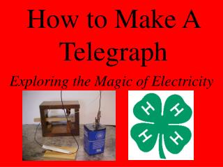How to Make A Telegraph