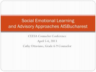 Social Emotional Learning and Advisory Approaches  AISBucharest