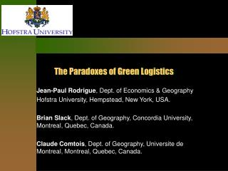 The Paradoxes of Green Logistics