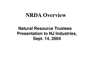 NRDA Overview