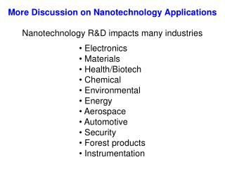 Nanotechnology R&D impacts many industries