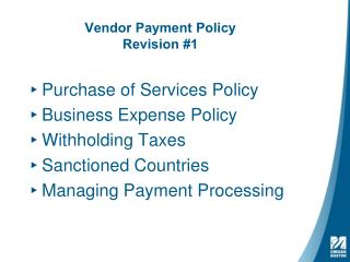 Vendor Payment Policy Revision #1