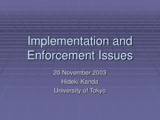 Implementation and Enforcement Issues