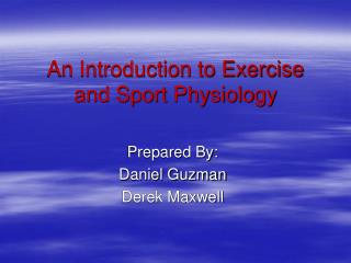 An Introduction to Exercise and Sport Physiology