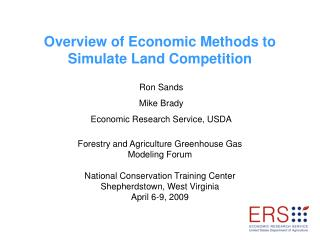 Overview of Economic Methods to Simulate Land Competition