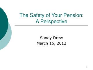 The Safety of Your Pension: A Perspective