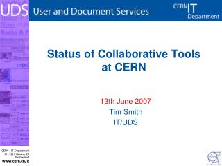 Status of Collaborative Tools at CERN