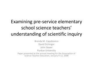 Examining pre-service elementary school science teachers' understanding of scientific inquiry