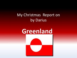 My  C hristmas  Report on by  D arius