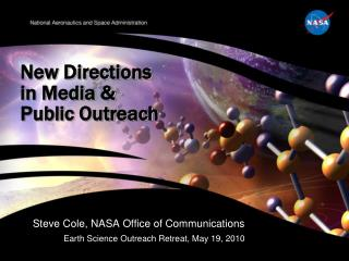 New Directions in Media & Public Outreach
