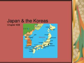 Japan & the Koreas Chapter #28