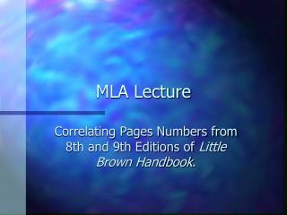 MLA Lecture
