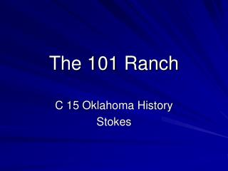 The 101 Ranch