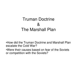 Truman Doctrine  & The Marshall Plan