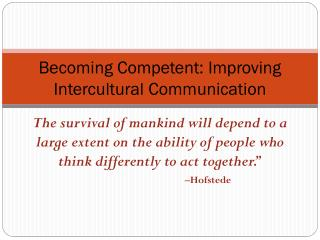 Becoming Competent: Improving Intercultural Communication