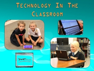 Technology In The Classroom