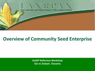 Overview of Community Seed Enterprise