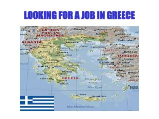 LOOKING FOR A JOB IN GREECE