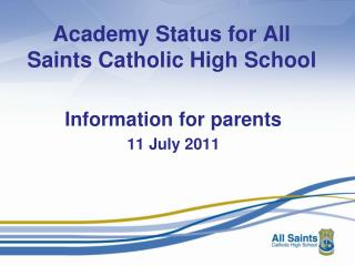 Academy Status for All Saints Catholic High School