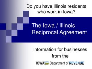 Do you have Illinois residents who work in Iowa?