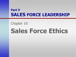 Part V SALES  FORCE LEADERSHIP